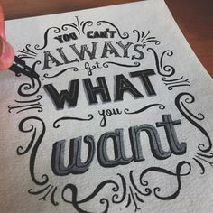 But, if you try sometimes, you just might find... (Beautiful Typography &…