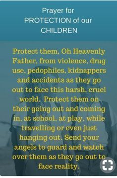Prayer for Protection for our Children. Protect them, Oh Heavenly Father. I'm always praying for my boys. My prayers never end for them to be protected especially when im not around to watch over them. Prayer Times, Prayer Scriptures, Bible Prayers, Faith Prayer, God Prayer, Power Of Prayer, Bible Verses, Catholic Prayers Daily, Prayer For My Children
