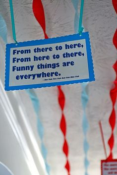 Seuss birthday/streamers and quotes Dr Seuss Party Ideas, Dr Seuss Birthday Party, Birthday Fun, 1st Birthday Parties, Birthday Ideas, Birthday Decorations, Birthday Streamers, Dr Seuss Day, Dr Suess
