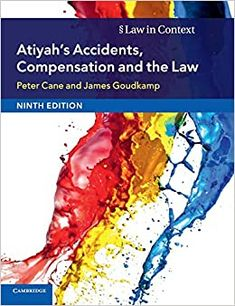 Atiyah's accidents, compensation and the law / Peter Cane Cambridge University Press, 2018 Cardiff University, Cambridge University, Torts Law, Australian National University, Law Books, Personal Injury, Law School, Thought Provoking, Texts