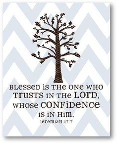 Blessed is the one who trusts in the LORD
