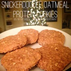 Snickerdoodle Oatmeal Protein Cookies - Delicious and great macros