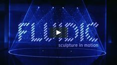 """FLUIDIC - Sculpture in Motion  Between April 9 and 14, 2013 the art installation """"FLUIDIC – Sculpture In Motion"""" is being displayed in the Temporary…"""