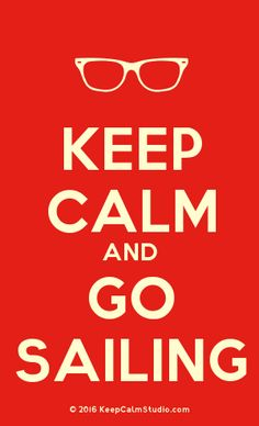 Order a 'Keep Calm and Go Sailing' t-shirt, poster, mug, t-shirt or any of our other products. '[Glasses] Keep Calm And Go Sailing' was created by 'John McDonald' on Keep Calm Studio. John Mcdonald, Go Vols, University Of Tennessee, Poster On, Keep Calm, Slogan, Sailing, Orange, T Shirt