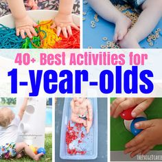 40+ Best Activities for One Year Olds