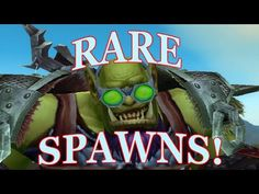 awesome World of Warcraft Warlords of Draenor: Rare Spawn Info -- Karosh Blackwind (Solo)