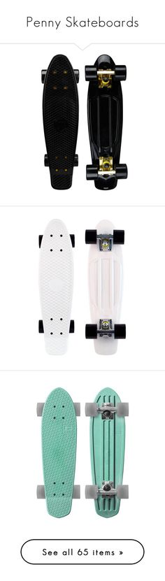 Collection featuring Retrò Sports & Outdoors, Del Toro Sports & Outdoors, and 63 other items Penny Skateboard, Board Skateboard, Skateboard Design, Skateboard Girl, Skateboard Decks, Skate Decks, Skate Surf, Skate Style, Penny Boards