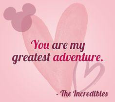 """You are my greatest adventure."" | 24 Disney Movie Love Quotes | Disney Baby"