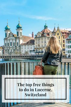 Top free things to do in Lucerne, Switzerland: http://www.wagtailtravel.com/top-free-things-in-lucerne-switzerland/