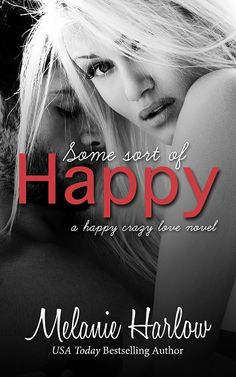 Some Sort of Happy by Melanie Harlow ~ Cover Reveal & ARC Giveaway!