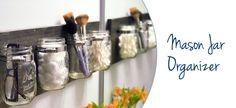 Mason Jar Organizer - perfect for teen's bathroom