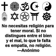 No necesitas religión...