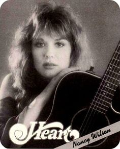 Nancy Wilson(born March 16, 1954) is an American musician, singer, songwriter, actress, and producer. She and her older sister, Ann, are the core of the rock band Heart.