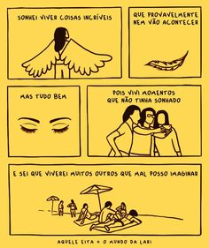 Quadrinhos amarelos Some Quotes, Quotes To Live By, Portuguese Quotes, Girl Cave, Text Pictures, Meaningful Words, Some Words, Good Thoughts, Funny Comics
