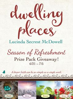 Drown out the busyness and noise of everyday life and find a deeper faith with something as simple as a single word in Lucinda Secrest McDowell's new book, Dwelling Places. Celebrate the release of Lucinda's new book by entering to win her Season of Refreshment giveaway! Click for details!