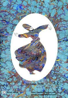 Saral's marbled paintings Saralart , Art of Ebru: MEVLANA ... RUMi...........Hamdım,Piştim,Yandım ...... I was raw,cooked and then burned