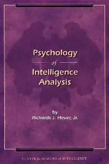 Psychology of Intelligence Analysis.