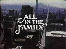 """All in The Family was a great sitcom that ran on CBS ,from 1971 to 1979. It became one of the most popular shows on TV.It brought up issues that never had been considered suitable,for American TV,such as racism,breast cancer,The Vietnam War, women's  liberation,rape ,and many others .It was a great show.and who could ever forget ""Archie Bunker"""