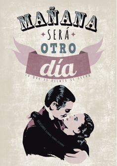 """""""Mañana será otro día"""". Lo que el viento se llevo"""