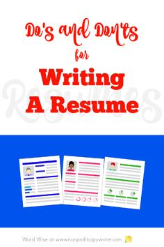 Resume Writing Tips: easy do's and don'ts with Word Wise at Nonprofit Copywriter Persuasive Writing Techniques, Resume Writing Tips, Writing Resources, Creative Writing Jobs, Easy Writing, Effective Resume, Professional Writing, Copywriter, You Better Work