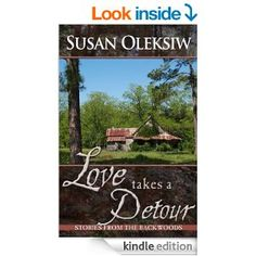 Love Takes a Detour: Stories from the Backwoods - Kindle edition by Susan Oleksiw. Literature & Fiction Kindle eBooks @ Amazon.com.