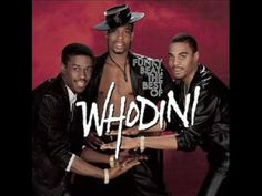 Friends..How many of us have them?  Whodini - Friends