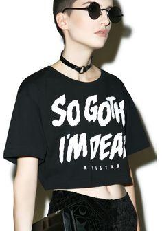 so goth im dead  nu goth pastel goth punk goth cyber goth fachin crop top top dollskill killstar