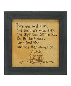 Another great find on #zulily! 'There Are Good Ships' Stitchery Wall Art #zulilyfinds