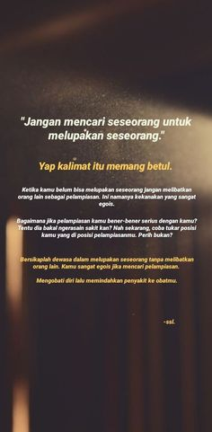 Pelampiasan. Life Quotes Wallpaper, Deep Talks, Clear Skin Tips, Self Reminder, Tweet Quotes, Vsco Filter, Islamic Quotes, Caption, Lightroom