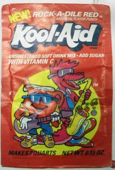 Rock-A-Dile Red - best Kool-Aid ever made. I SO wish they would bring this one back!