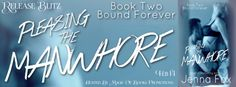Get Jenna Foxs Newest Erotic Romance Bound Forever!  BOUND FOREVER  Pleasing the Manwhore book 2  by Jenna Fox  Genre: Erotic Romance  Content: spankings light bondage older man/younger woman age difference submission/domination themes  PLEASE NOTICE: This book is NOT considered a standalone. You must first read Book 1 The Arrangement in the Pleasing the Manwhore duology.  NOTE TO READERS: For audiences who enjoy the Fifty Shades/alpha billionaire fantasy.  His rules were simple and my…