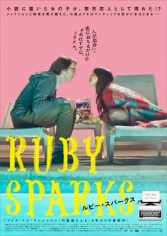 Ruby Sparks - ルビー・スパークス such a great movie! Ruby Sparks, Japanese Poster, Japanese Film, Cinema Movies, Film Movie, Elle S'appelle Ruby, Cinema Posters, Movie Posters, Sparks Movies