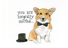 You Are Corgially Invited (card). $3.00, via Etsy.  SO cute!!  by @Allie Fraley