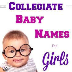 25 College-Inspired Baby Names for Little Girls