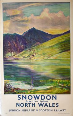 LMS-Snowdon is the highest mountain in Wales and a popular tourist site. The mountain is reflected in the waters of Llyn Llydaw (Lake Posters Uk, Train Posters, Railway Posters, Countryside Village, British Travel, Tourism Poster, Nostalgia, Tourist Sites, Poster Pictures