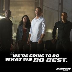 We're going to do what we do best. #Furious7