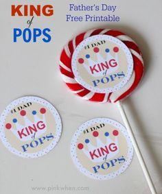 King of Pops Father's Day Free Printable via PinkWhen.com