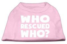 Who Rescued Who Screen Print Shirt Light Pink XXXL (20)