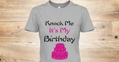 Knock Me Its My Birthday