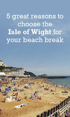 Beach holidays on the Isle of Wight #beach #holiday #uk