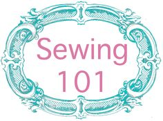 How to sew just about anything