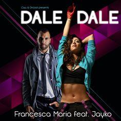 francesca maria ft jayko cisa & drooid-dale dale(e-partment remix edit)