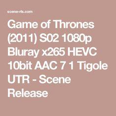 Game of Thrones (2011) S02 1080p Bluray x265 HEVC 10bit AAC 7 1 Tigole UTR - Scene Release