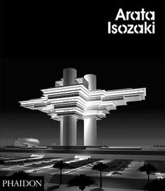 Arata Isozaki | Architecture | Phaidon Store