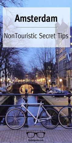 Amsterdam Guide with non touristic secret tips. Discover them at http://hostelgeeks.com/5-local-tips-amsterdam/