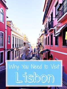 Why you need to add Lisbon to your bucket list ASAP!