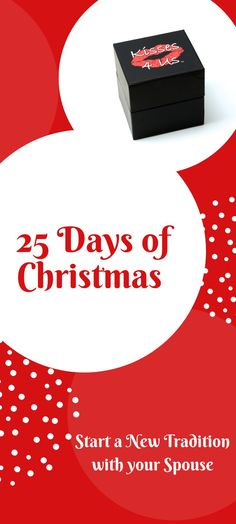 25 Days of Christmas Idea for your Husband or Boyfriend.  Say Merry Kissmas and Start a New Christmas Tradition by Counting Down the Holidays with Kisses. Hang the mistletoe, Draw a Kiss Card and let the Kissing begin!  #mistletoekisses #merrykissmas #adultadventcalendar