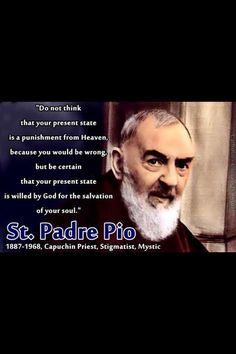 Padre Pio ~~ How these words spoke to my heart! Catholic Religion, Catholic Quotes, Catholic Prayers, Religious Quotes, Catholic Saints, Catholic Art, Roman Catholic, Bernadette Soubirou, Soli Deo Gloria