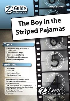 Boy in the Striped Pajamas Z-Guide (High School)- Zeezok Publishing's Z-Guide to The Boy in the Striped Pajamas is a great way to incorporate media in Home Learning, Learning Activities, Boy In Striped Pyjamas, Under The Wire, Us Geography, Nazi Propaganda, Z Boys, English Book, Education English