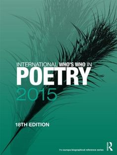 International who's who in poetry : 2015 - London : Routledge, 2014
